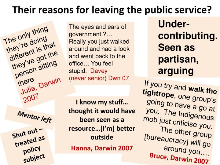 Their reasons for leaving the public service?
