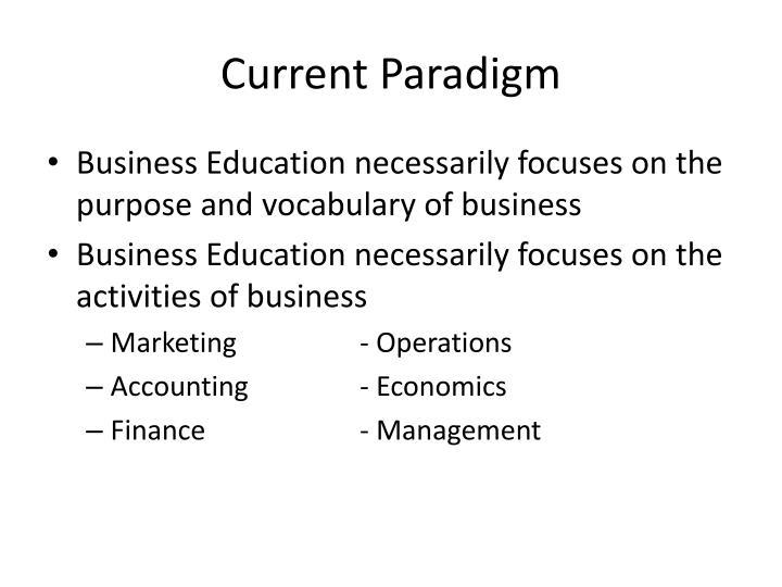 Current Paradigm