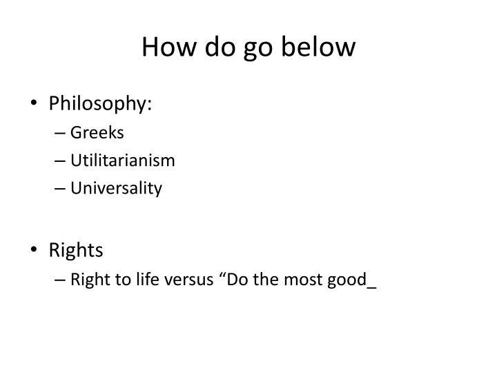 How do go below