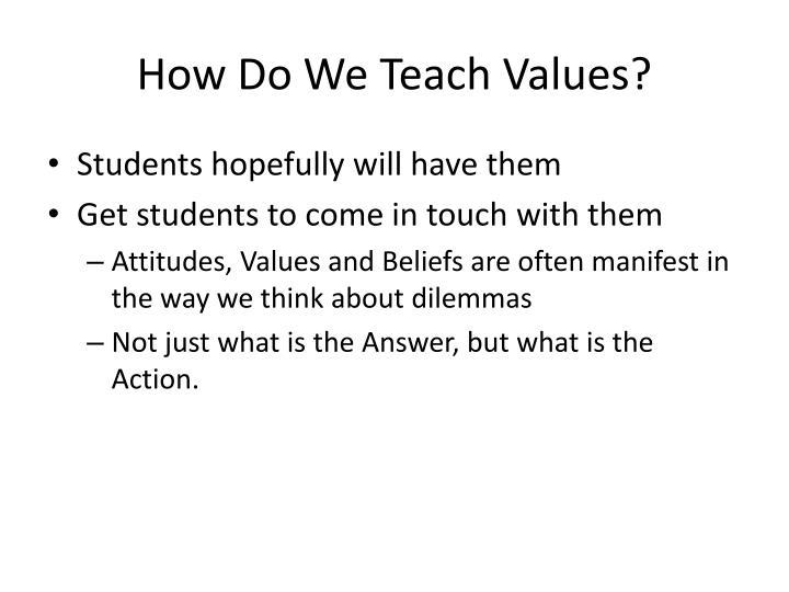 How Do We Teach Values?