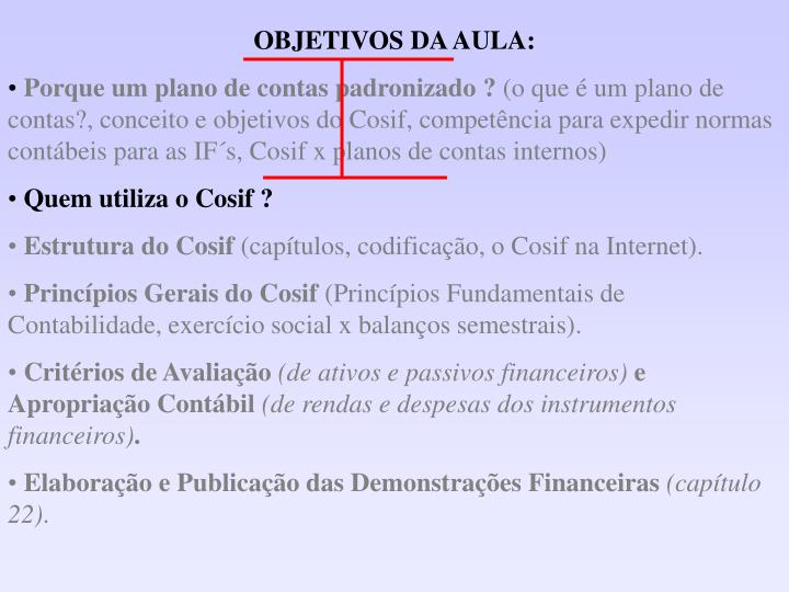 OBJETIVOS DA AULA: