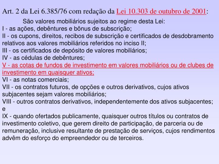 Art. 2 da Lei 6.385/76 com redação da