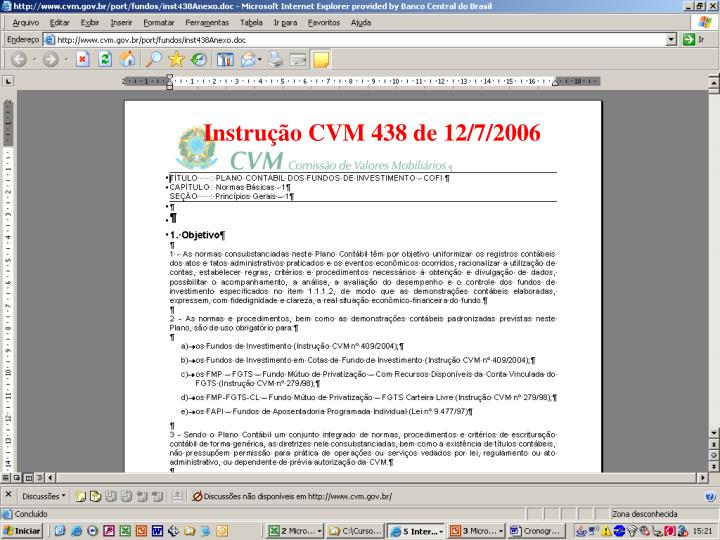 Instrução CVM 438 de 12/7/2006