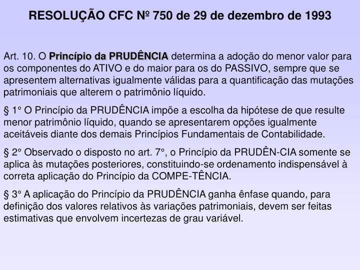 RESOLUÇÃO CFC Nº 750 de 29 de dezembro de 1993