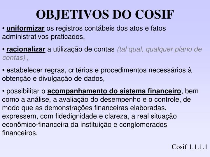 OBJETIVOS DO COSIF