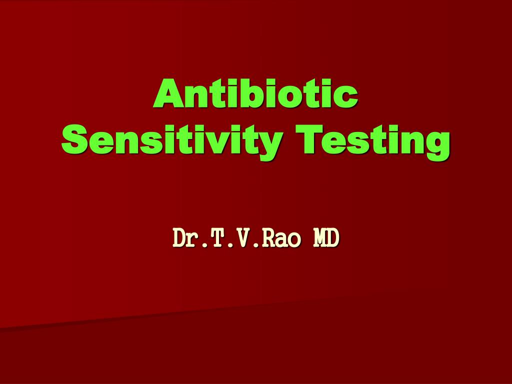 Antibiotic Sensitivity Testing