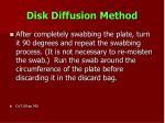 disk diffusion method