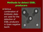 methods to detect esbl producers
