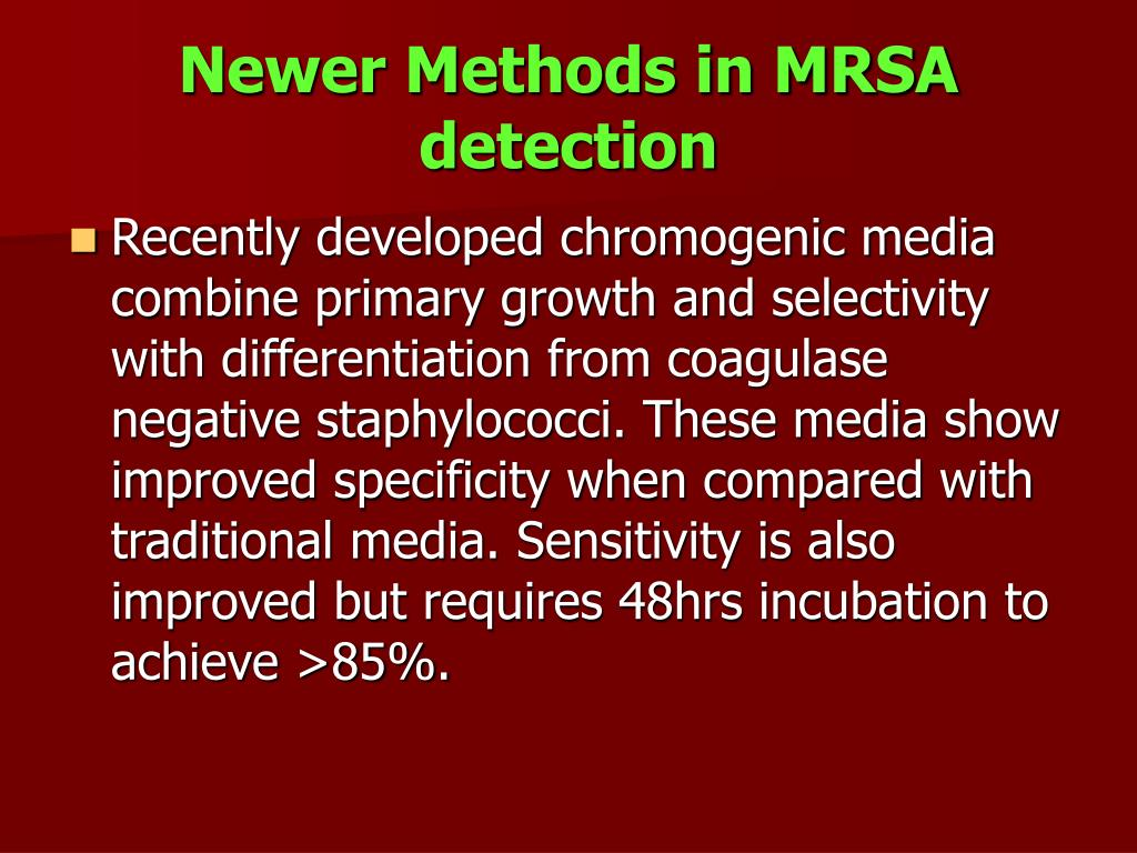Newer Methods in MRSA detection