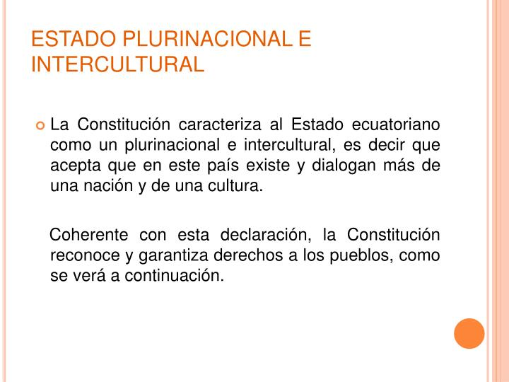 ESTADO PLURINACIONAL E INTERCULTURAL