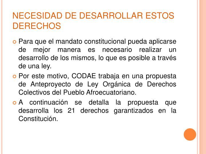 NECESIDAD DE DESARROLLAR ESTOS DERECHOS
