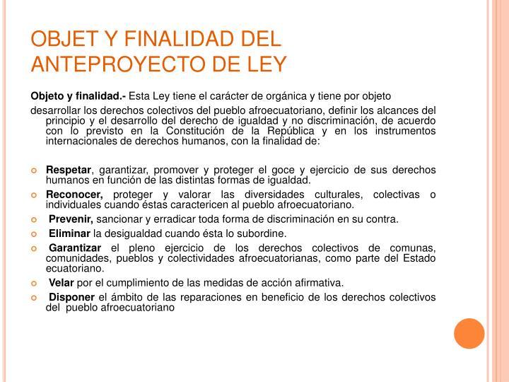 OBJET Y FINALIDAD DEL ANTEPROYECTO DE LEY