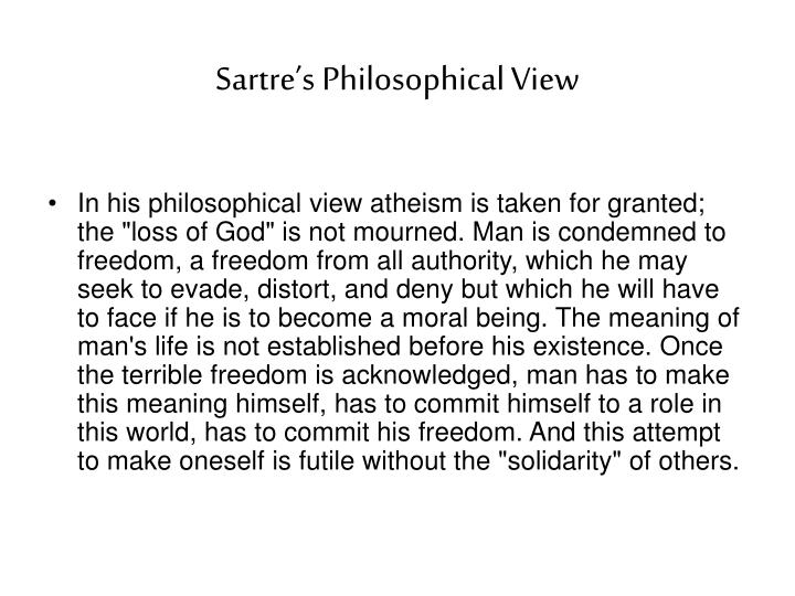 Sartre's Philosophical View