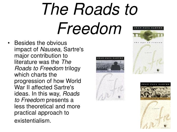 The Roads to Freedom