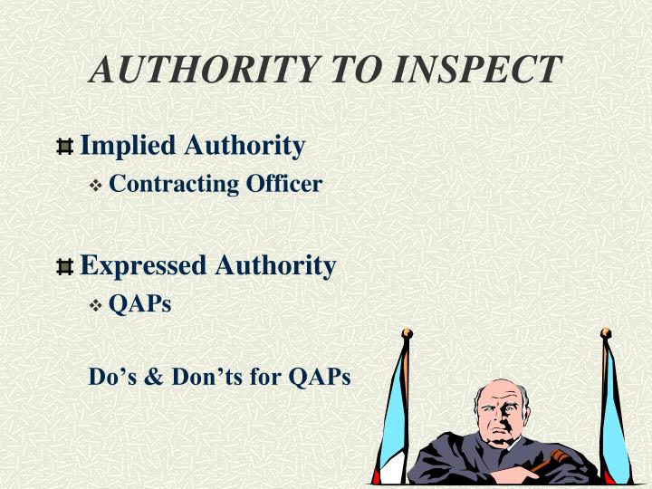 AUTHORITY TO INSPECT