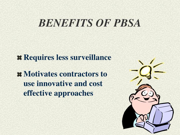BENEFITS OF PBSA