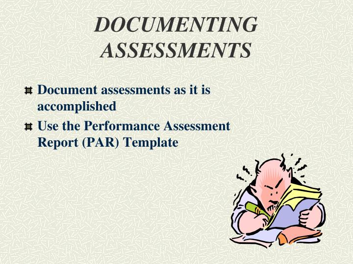 DOCUMENTING        ASSESSMENTS