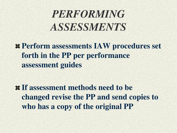 PERFORMING ASSESSMENTS