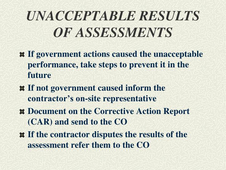 UNACCEPTABLE RESULTS OF ASSESSMENTS