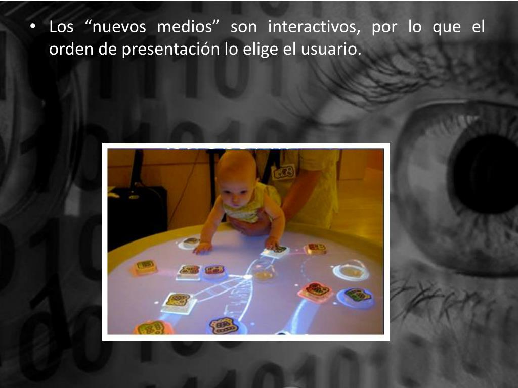 """Los """"nuevos medios"""" son interactivos, por lo que el orden de presentación lo elige el usuario."""
