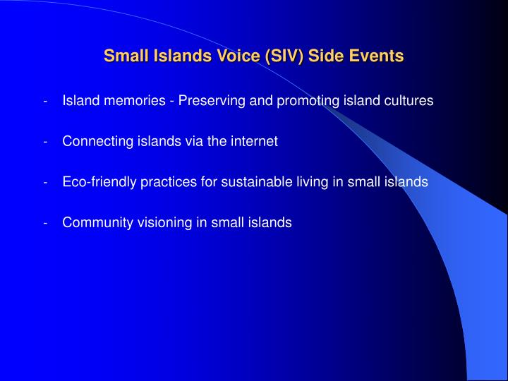 Small Islands Voice (SIV) Side Events