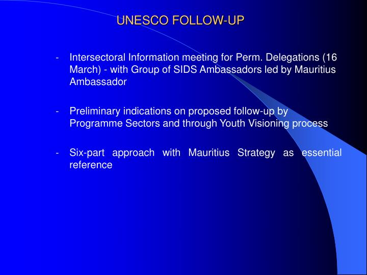 UNESCO FOLLOW-UP