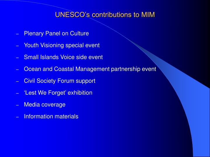Unesco s contributions to mim