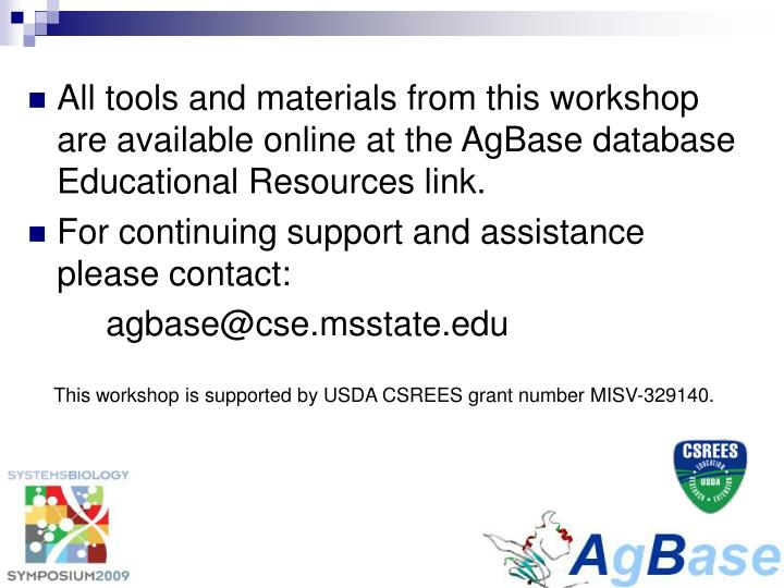 All tools and materials from this workshop are available online at the AgBase database Educational Resources link.