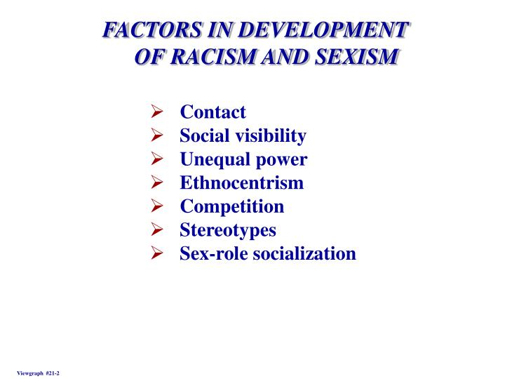 FACTORS IN DEVELOPMENT