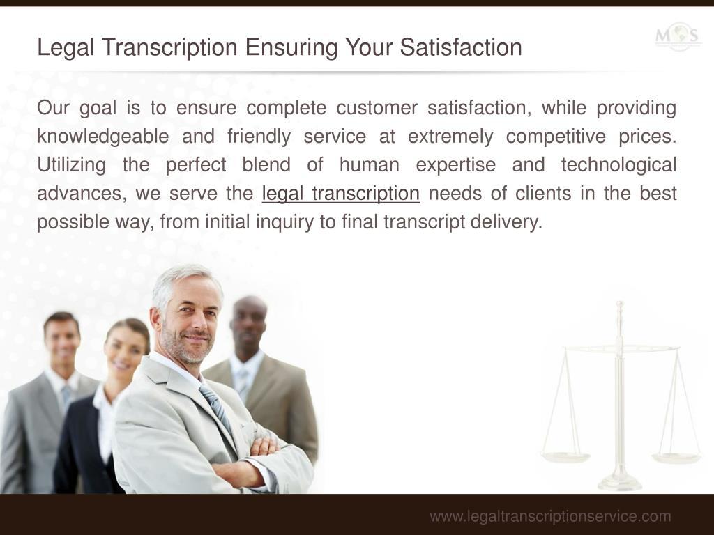 Legal Transcription Ensuring Your Satisfaction