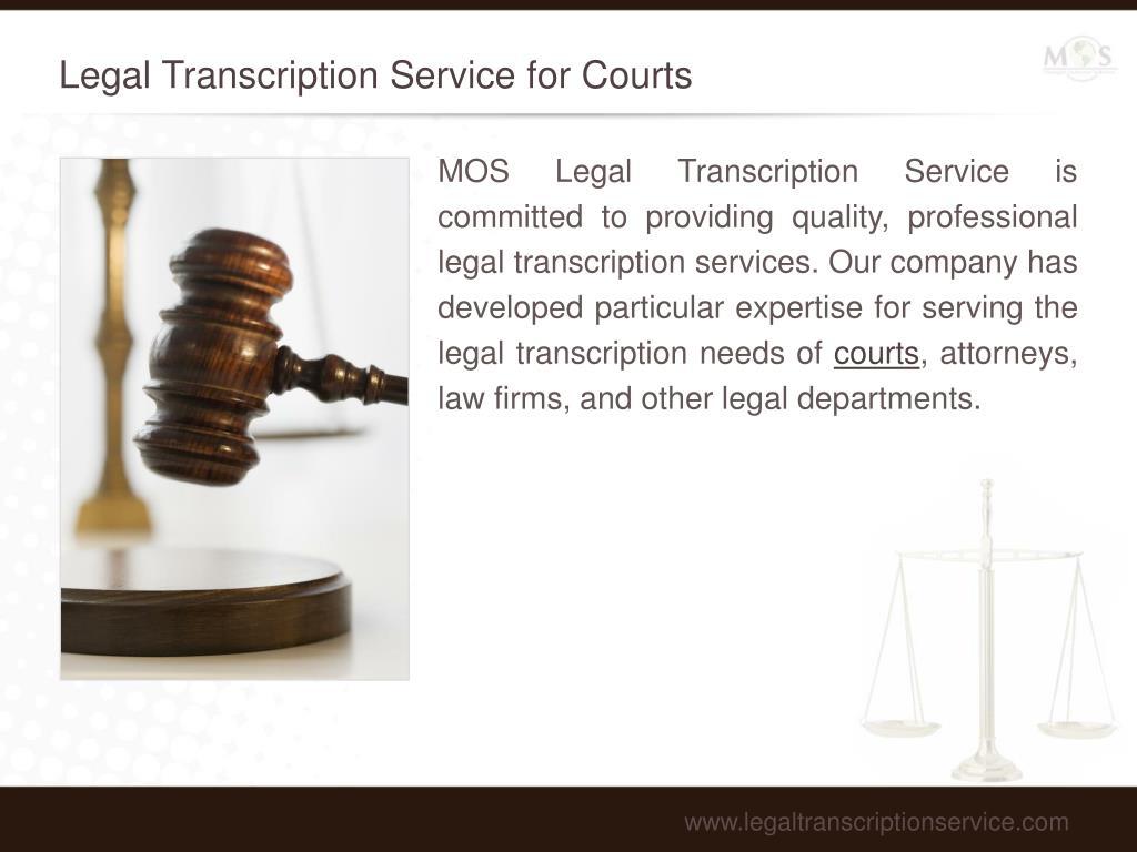 Legal Transcription Service for Courts