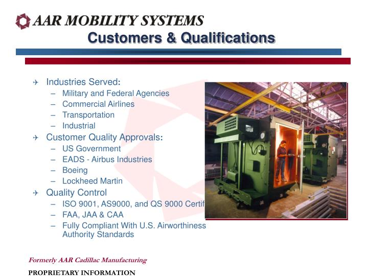 Customers & Qualifications