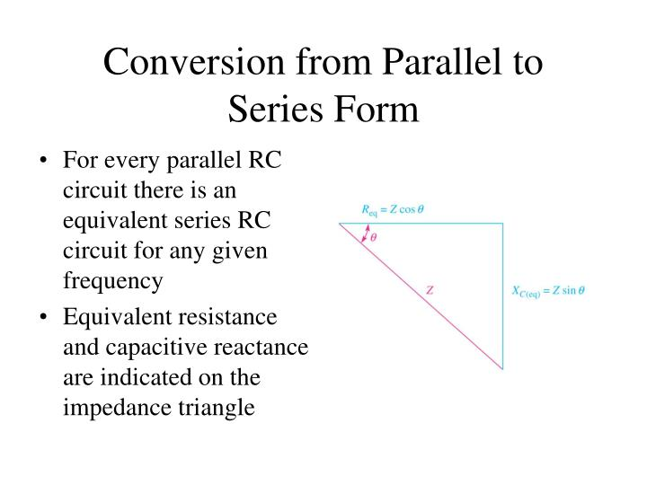 Conversion from Parallel to Series Form