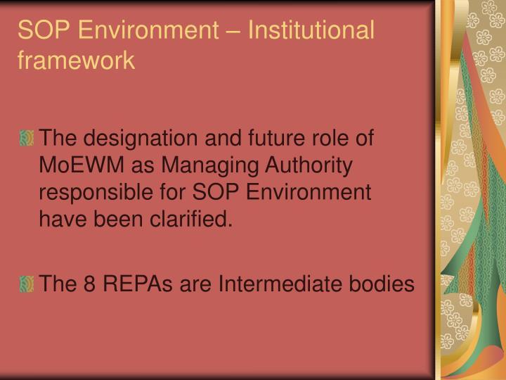 SOP Environment – Institutional framework