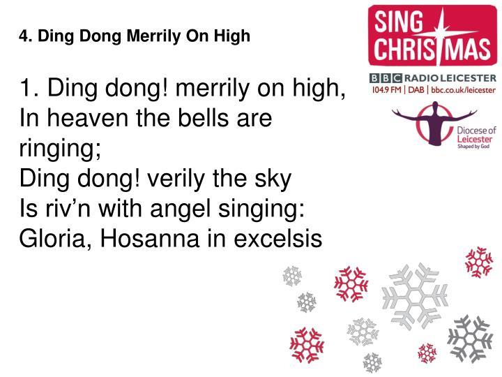 4. Ding Dong Merrily On High