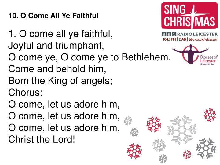 10. O Come All Ye Faithful
