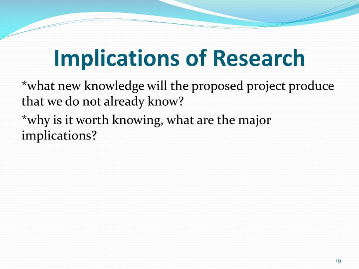 Implications of Research