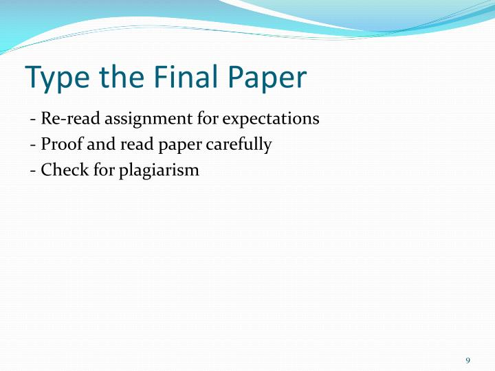 Type the Final Paper