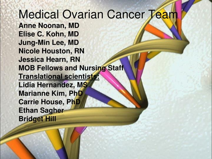 Medical Ovarian Cancer Team