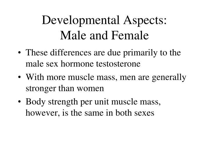 Developmental Aspects: