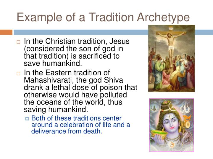 Example of a Tradition Archetype