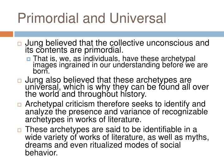 Primordial and Universal