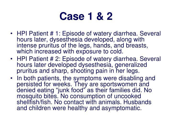 Case 1 & 2