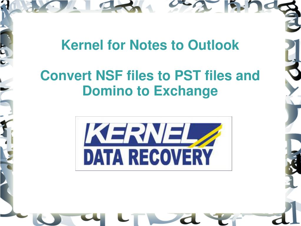 Kernel for Notes to Outlook