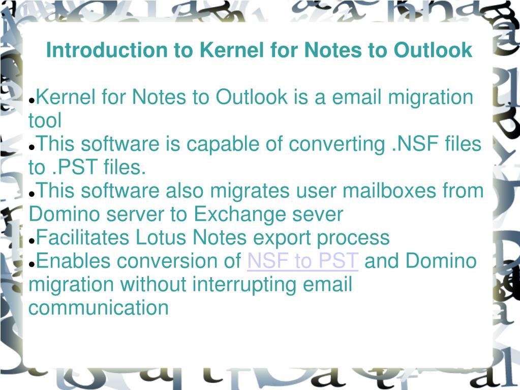 Introduction to Kernel for Notes to Outlook