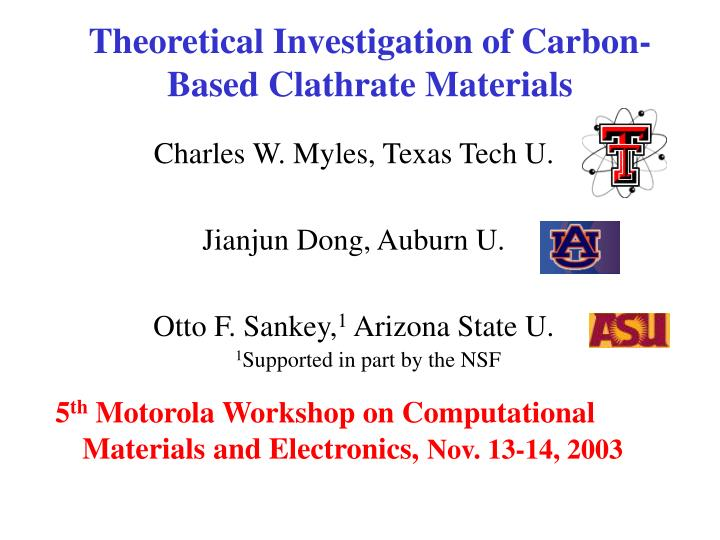 Theoretical investigation of carbon based clathrate materials