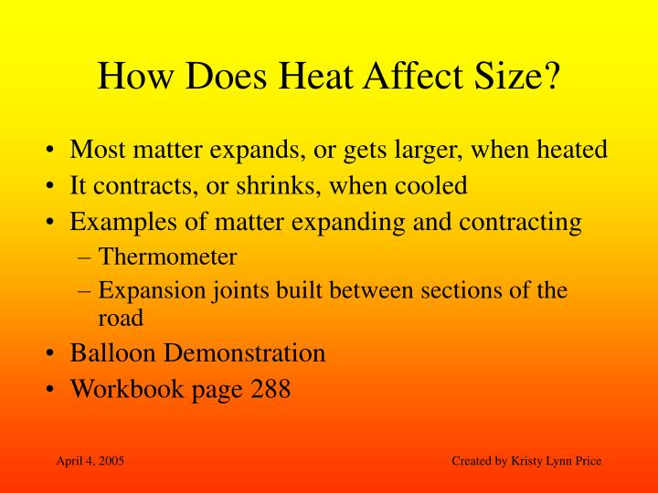 How Does Heat Affect Size?
