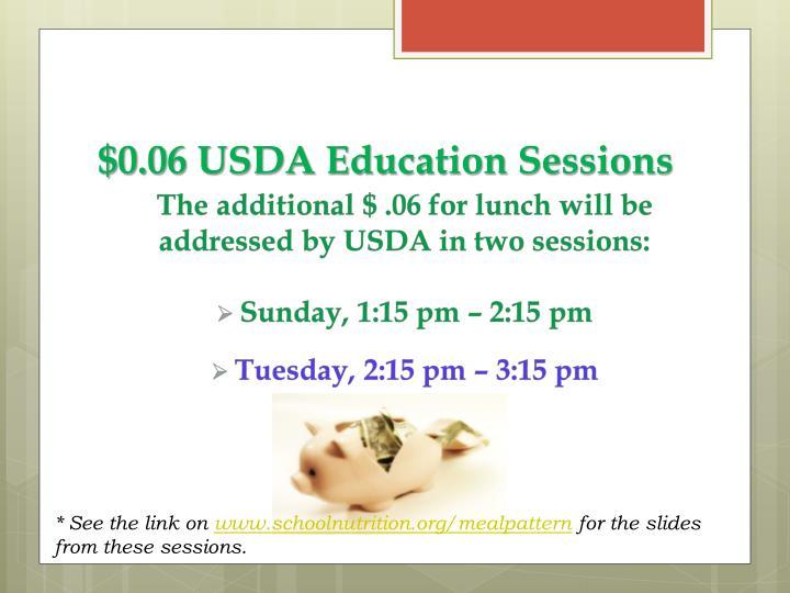 $0.06 USDA Education Sessions