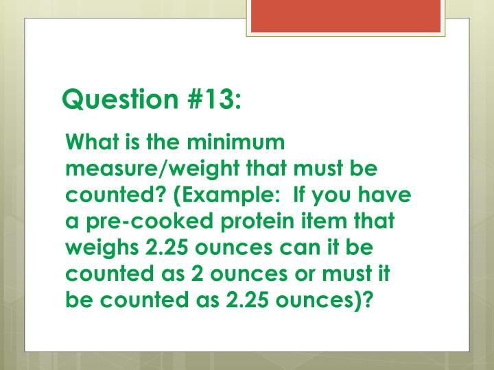 Question #13: