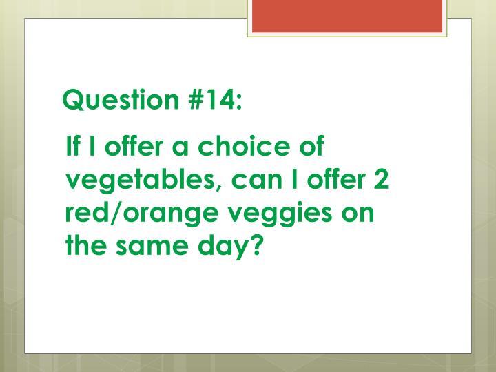 Question #14: